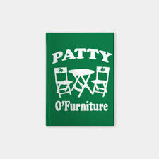 Patty O Furniture T Shirt vintage look Saint Patricks Day