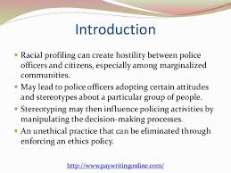racial profiling by law enforcement essay racial profiling and the police law teacher