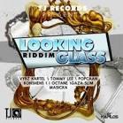 Looking Glass Riddim