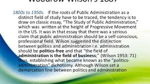 by woodrow wilson on science of administration essay by woodrow wilson on science of administration