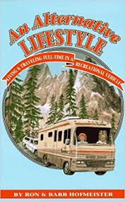 Alternative Lifestyle Living and Travel : Hofmeister, Ron, Hofmeister ...