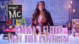 Project Mc2 Mckeyla Light Bulb Project Mc Mckeyla Mcalister Glitter Light Bulb Experiment Doll Cast Unboxing Mika Abdalla