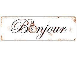 Metallschild Türschild Bonjour Französisch Frankreich Hallo
