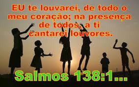 Resultado de imagem para Imagens do salmo 138