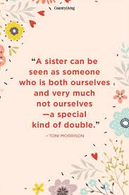 Sister Quote Magnificent Sister Quotes Quotes About Sisters