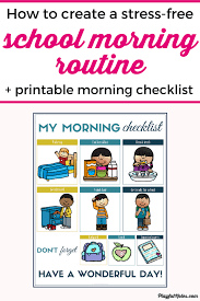 Free Morning Routine Chart Pictures How To Create An Easy And Stress Free School Morning Routine
