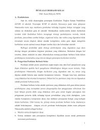 1 no.1 2017 pembelajaran berbasis masalah … gutomo wibi ananggih, dkk 26 dengan pembelajaran berbasis masalah diharapkan siswa mencapai tahapan berfikir yang lebih tinggi dari aspek hafalan, yaitu aspek pemahaman seperti yang dinyatakan dalam teori taksonomi bloom. Penilaian Dalam Pembelajaran Matematika Berbasis