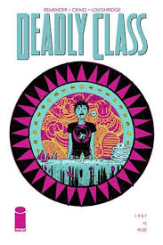 This Weeks Finest: Deadly Class #5   Nothing But Comics