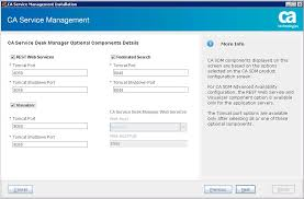 on the ca service desk manager optional component details screen enter the port numbers to install the components that you have chosen