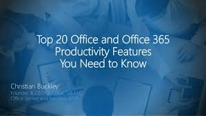 Top 20 Office And Office 365 Productivity Features You Need