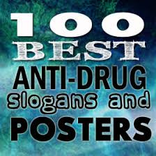 Quotes About Drugs 100 Best Anti Drug Slogans Posters and Quotes 54