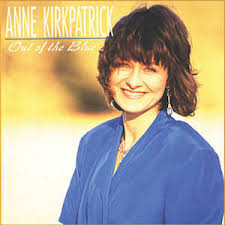 Out of the Blue (Anne Kirkpatrick album) - Wikipedia