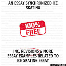 essay synchronized ice skating an essay synchronized ice skating