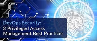 3 Management - Devops com Privileged Practices Security Devops Best Access