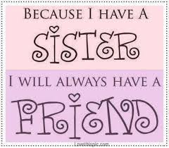 Cute Sister Quotes 29 Awesome Latest] 24 Happy Friendship Day Quotes For Sister