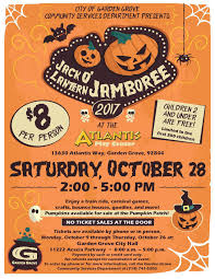event is set for saay oct 28 2017 from 2 to 5 p m at atlantis play center is located at 13630 atlantis way in garden grove park