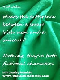 Irish Jokes: What's the difference between a smart Irishman and a ... via Relatably.com