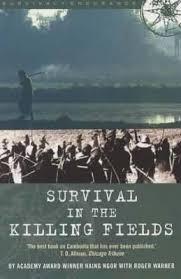 survival in the killing fields haing s ngor  survival in the killing fields