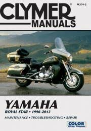 royal star motorcycle 1996 2013 service repair manual clymer manuals yamaha royal star 1996 2013 m374 2