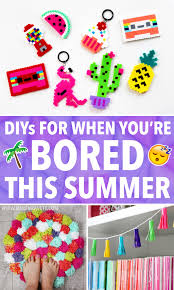 today i have some diy ideas for you to do this summer when you re bored these are all really simple but they ll each take quite a while to finish