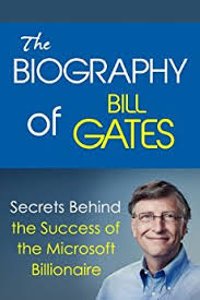 Amazon.com: The Biography of Bill Gates: Secrets Behind the ...