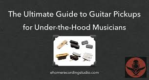 Dimarzio Pickups Tone Chart The Ultimate Guide To Guitar Pickups For Under The Hood