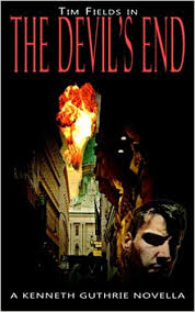 Amazon.com: The Devil's End (Tim Fields Series #1) (9781479148998):  Guthrie, Kenneth: Books