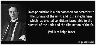 over population is a phenomenon connected the survival of the  over population is a phenomenon connected the survival of the unfit and it