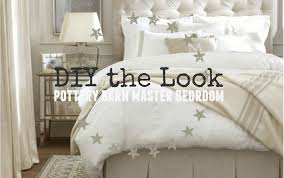 Pottery Barn Bedroom Pottery Barn Master Bedroom Diy The Look The Weathered Fox