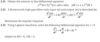 Solved 3 31 Obtain The Solution To This Differential Equa