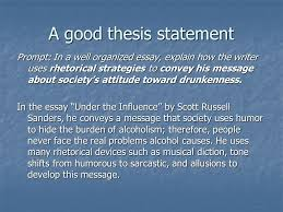 example thesis statements here is the prompt we will work a good thesis statement prompt in a well organized essay explain how the writer