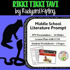 rikki tikki tavi by rudyard kipling text dependent analysis  rikki tikki tavi by rudyard kipling text dependent analysis argument writing