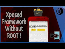 Get Root Android Needed rooted No Framework Xposed Device On Non wTq1rSHBw