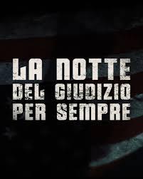 CINECITY MANTOVA - MULTISALA CINEMATOGRAFICA - LA NOTTE DEL GIUDIZIO PER  SEMPRE   Da giovedì 15 a Cinecity
