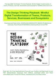 Design Thinking Playbook Stanford Free Epub The Design Thinking Playbook Mindful Digital
