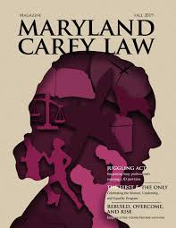 Michael C Daily Design Consultants Llc Fall 2019 Maryland Carey Law Magazine By Maryland Carey Law