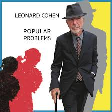 <b>Leonard Cohen</b>: <b>Popular</b> Problems - Music on Google Play