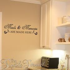 a beautiful wall phrase that states what is true for most family kitchens  on vinyl wall art quotes for kitchen with meals memories are made here vinyl wall decal for kitchen