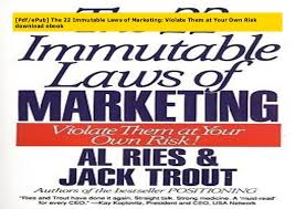 22 Immutable Laws Of Marketing Pdf Epub The 22 Immutable Laws Of Marketing Violate Them