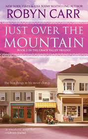 Amazon.com: Just Over the Mountain (A Grace Valley Novel, 2)  (9780778328995): Carr, Robyn: Books