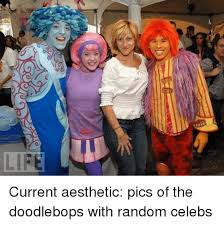 memes aesthetic and life cur aesthetic pics of the doodlebops with