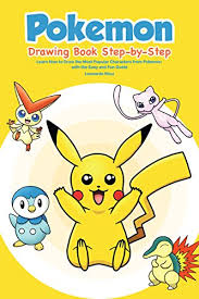 pokemon drawing book step by step learn how to draw the most por