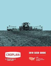 2019 Croplan East Region Seed Guide By Landolakes6 Issuu