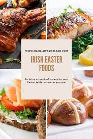 An irish easter dinner menu from donal skehan Irish Easter Food To Bring A Taste Of Ireland To Your Easter Table Mama Loves Ireland