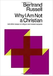 why i am not a christian and other essays on religion and related why i am not a christian and other essays on religion and related subjects bertrand russell paul edwards 8601421562652 com books