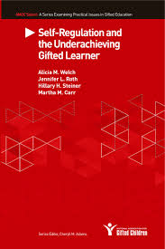self regulation and the underachieving gifted learner