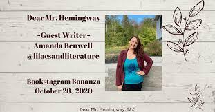 Dear Mr. Hemingway, LLC   Guest Writer-Amanda Benwell