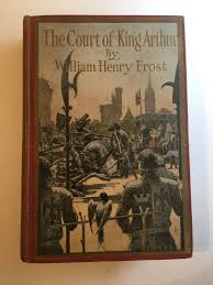 the court of king arthur stories from the land of the round table sydney richmond burleigh william henry frost