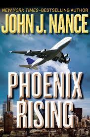 <b>Phoenix</b> Rising eBook by <b>John J</b>. <b>Nance</b> - 9781504027939 ...