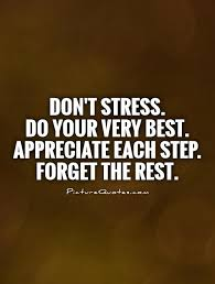 Stress Quotes Stress Sayings Stress Picture Quotes New Stress For What Quotes